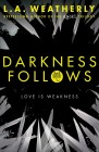 9781409572039-darkness-follows2